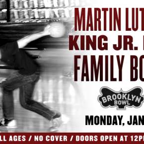 BROOKLYN BOWL FAMILY DAY
