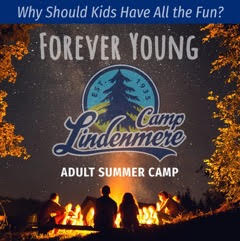 FOREVER YOUNG Adult Summer Camp