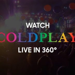 COLDPLAY LIVE IN VR –SAMSUNG