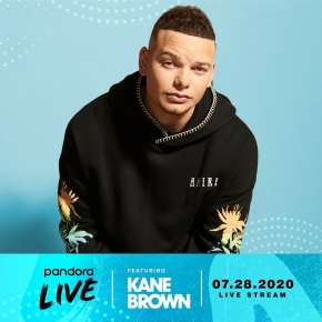 PANDORA LIVE WITH KANE BROWN